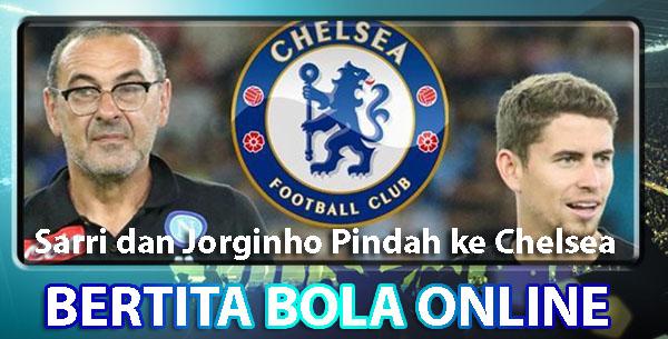Sarri dan Jorginho Pindah ke Chelsea
