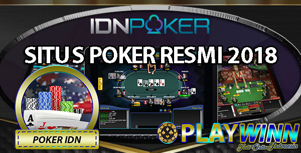 Poker Online Indonesia Resmi 2018